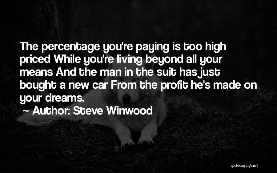 Your New Man Quotes By Steve Winwood