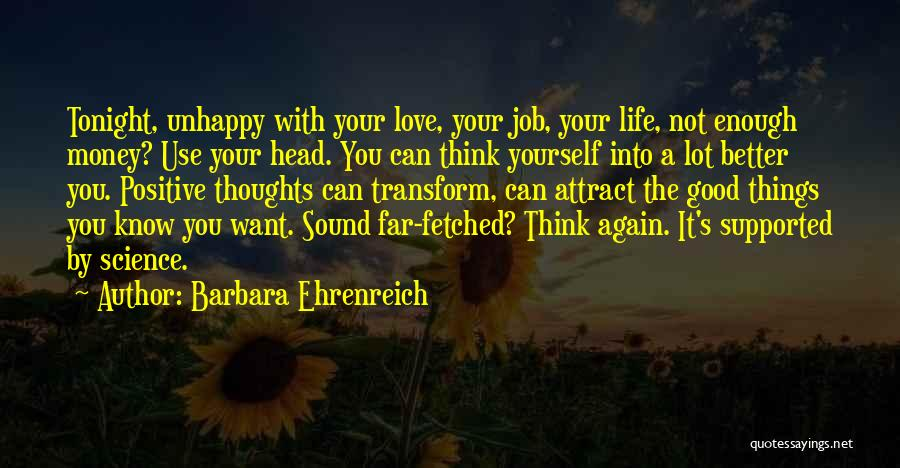 Your Not Good Enough Quotes By Barbara Ehrenreich