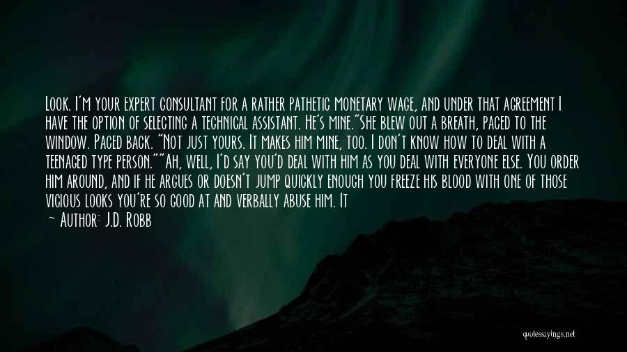 Your Not Good Enough Quotes By J.D. Robb