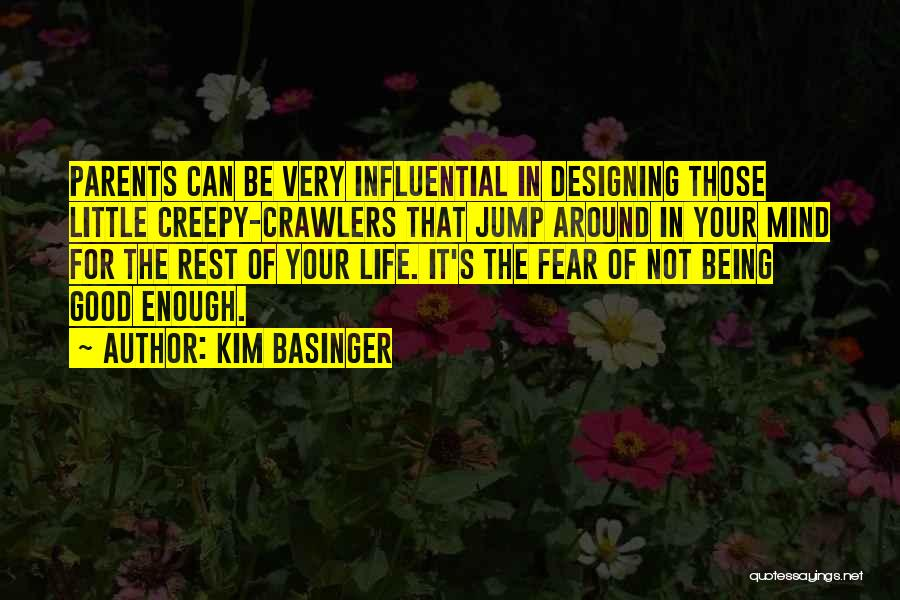 Your Not Good Enough Quotes By Kim Basinger