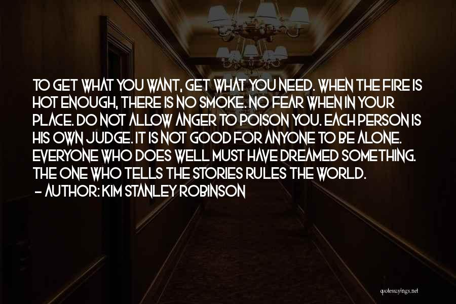 Your Not Good Enough Quotes By Kim Stanley Robinson