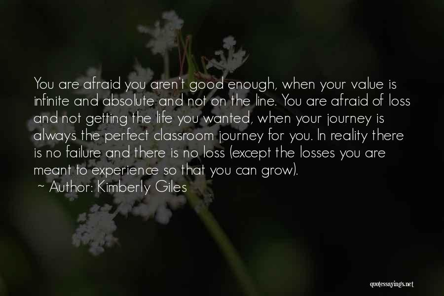 Your Not Good Enough Quotes By Kimberly Giles