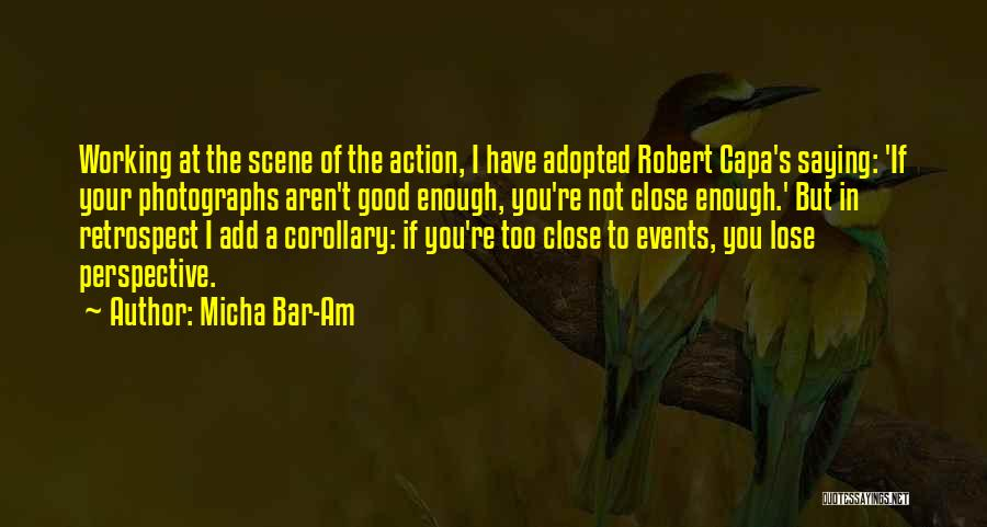 Your Not Good Enough Quotes By Micha Bar-Am