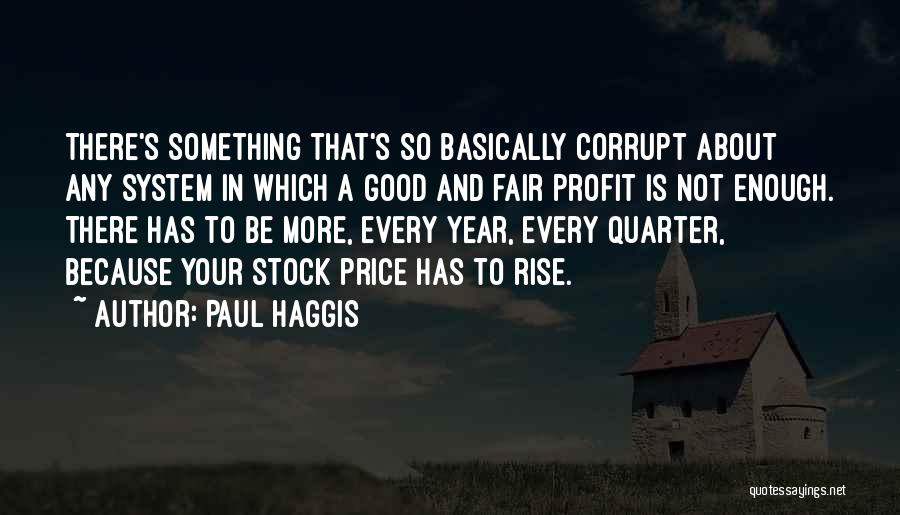 Your Not Good Enough Quotes By Paul Haggis