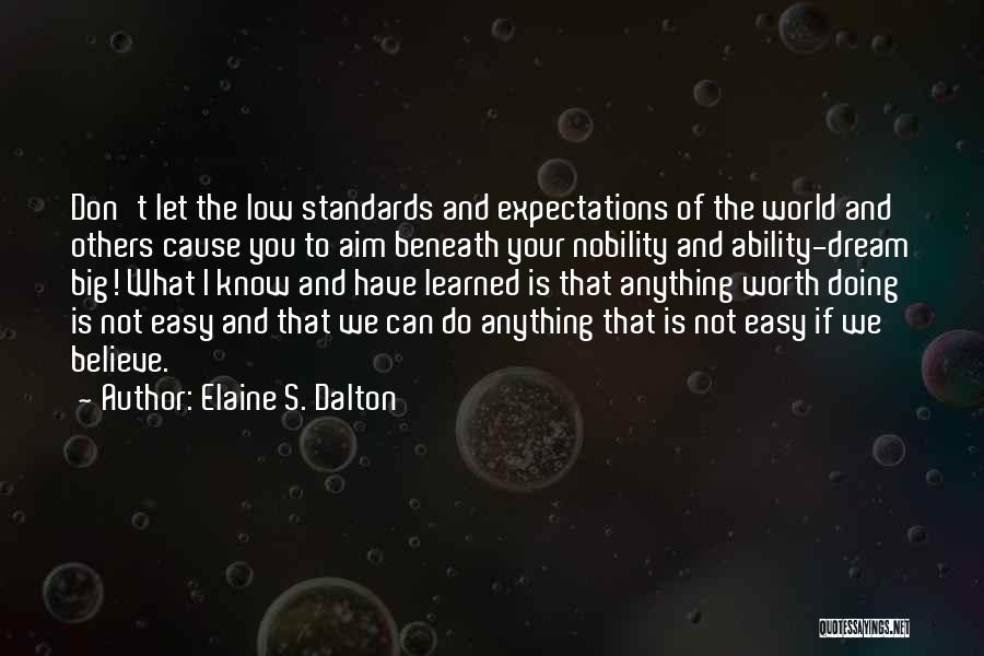 Your Not Worth Anything Quotes By Elaine S. Dalton