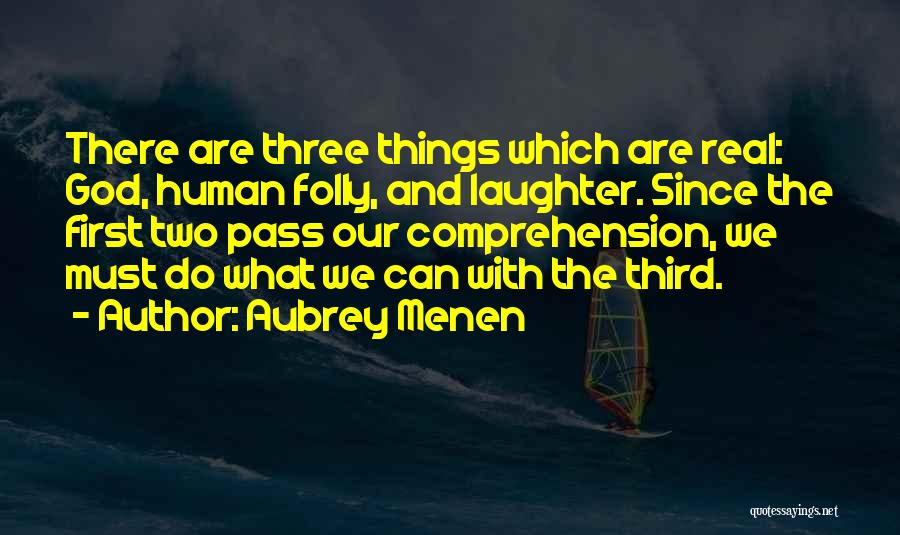 Your Nothing But A Joke Quotes By Aubrey Menen