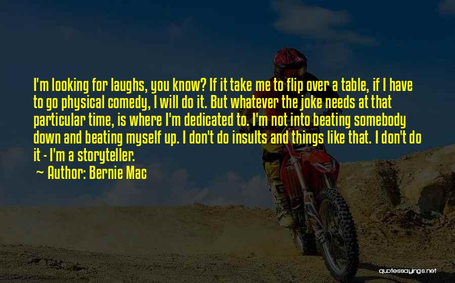 Your Nothing But A Joke Quotes By Bernie Mac