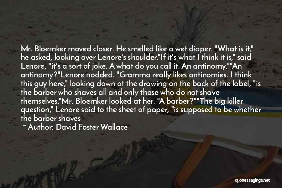 Your Nothing But A Joke Quotes By David Foster Wallace