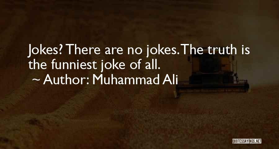 Your Nothing But A Joke Quotes By Muhammad Ali
