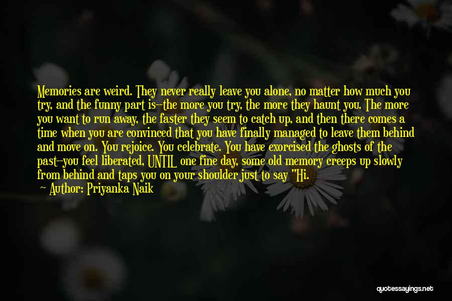 Your Only As Old As You Feel Funny Quotes By Priyanka Naik