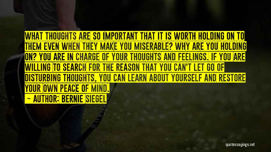 Your Own Mind Quotes By Bernie Siegel