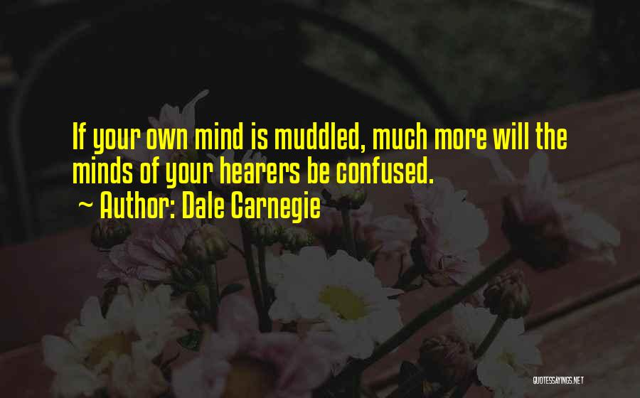 Your Own Mind Quotes By Dale Carnegie
