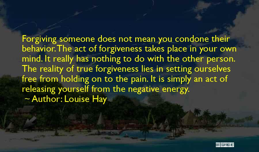 Your Own Mind Quotes By Louise Hay