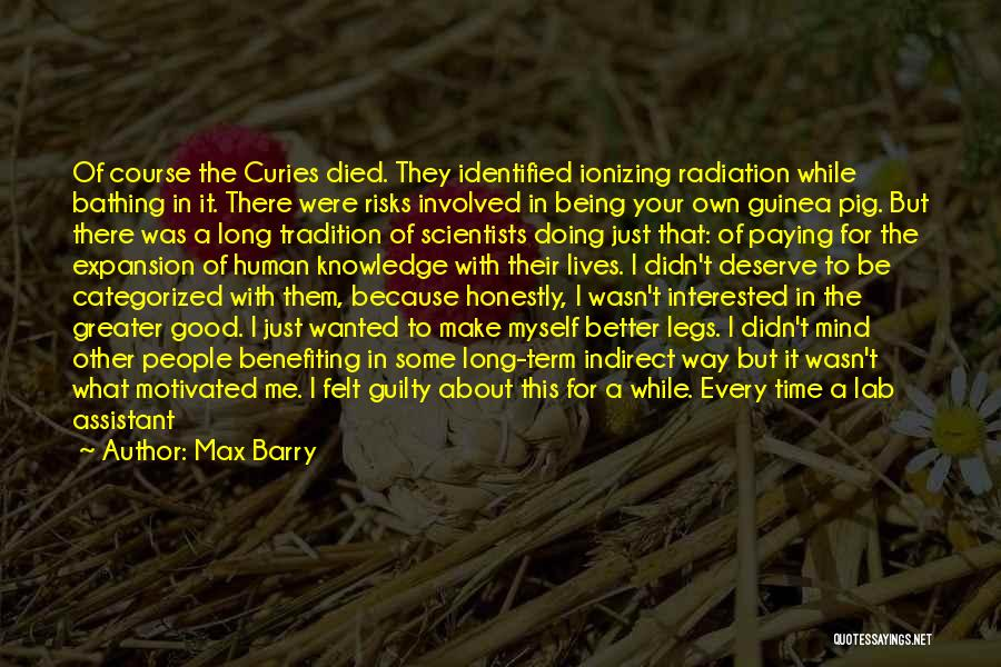 Your Own Mind Quotes By Max Barry