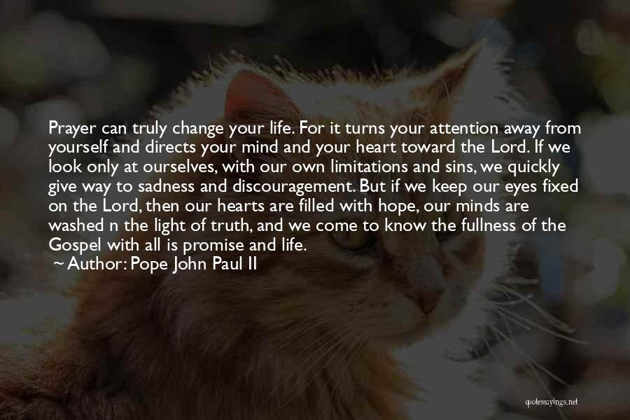 Your Own Mind Quotes By Pope John Paul II
