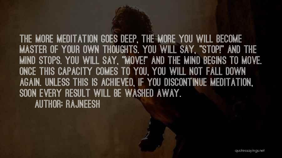 Your Own Mind Quotes By Rajneesh