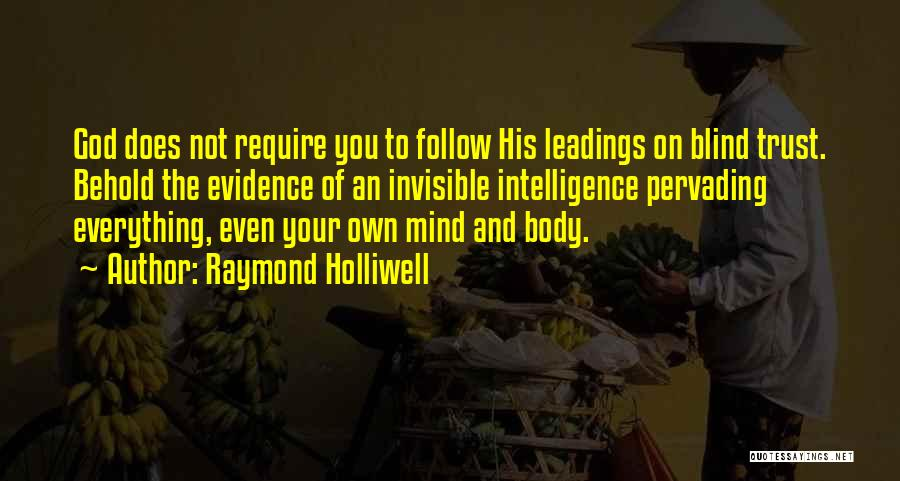 Your Own Mind Quotes By Raymond Holliwell