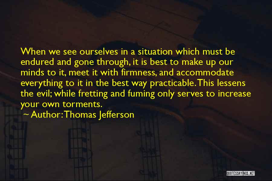 Your Own Mind Quotes By Thomas Jefferson