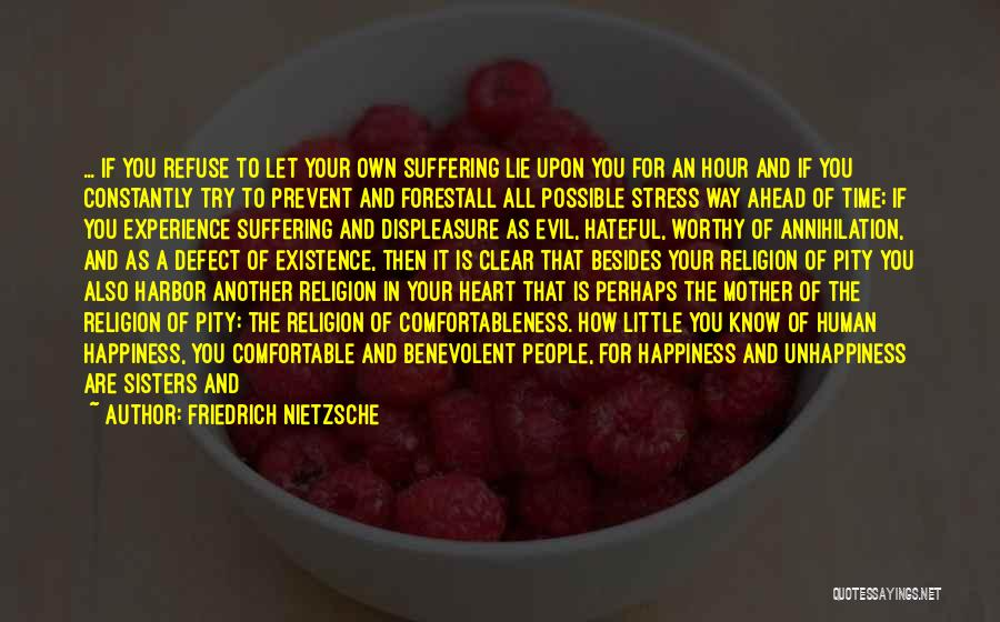 Your Own Way Quotes By Friedrich Nietzsche