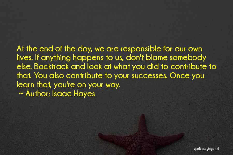 Your Own Way Quotes By Isaac Hayes