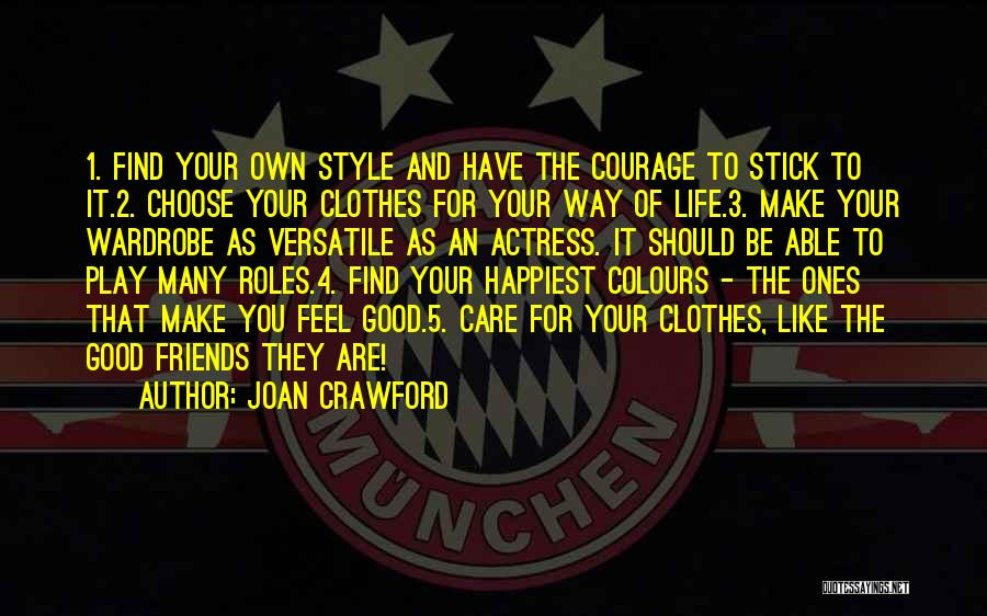 Your Own Way Quotes By Joan Crawford