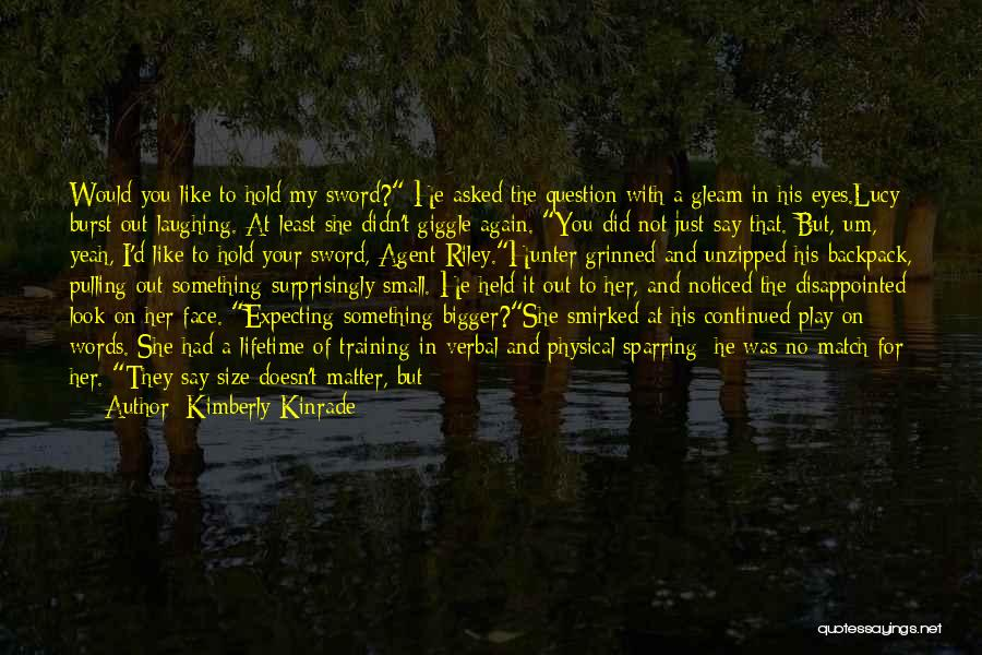 Your Own Way Quotes By Kimberly Kinrade