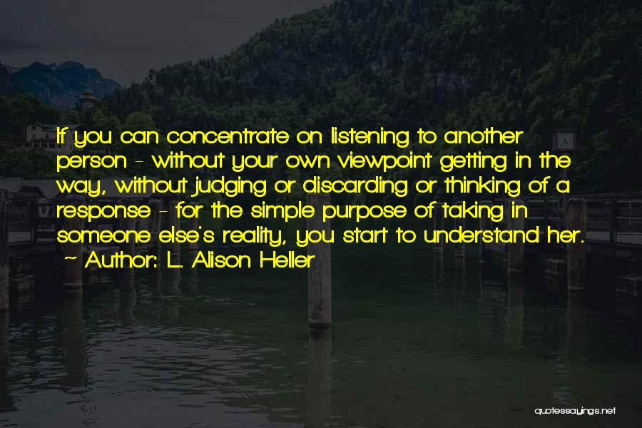 Your Own Way Quotes By L. Alison Heller