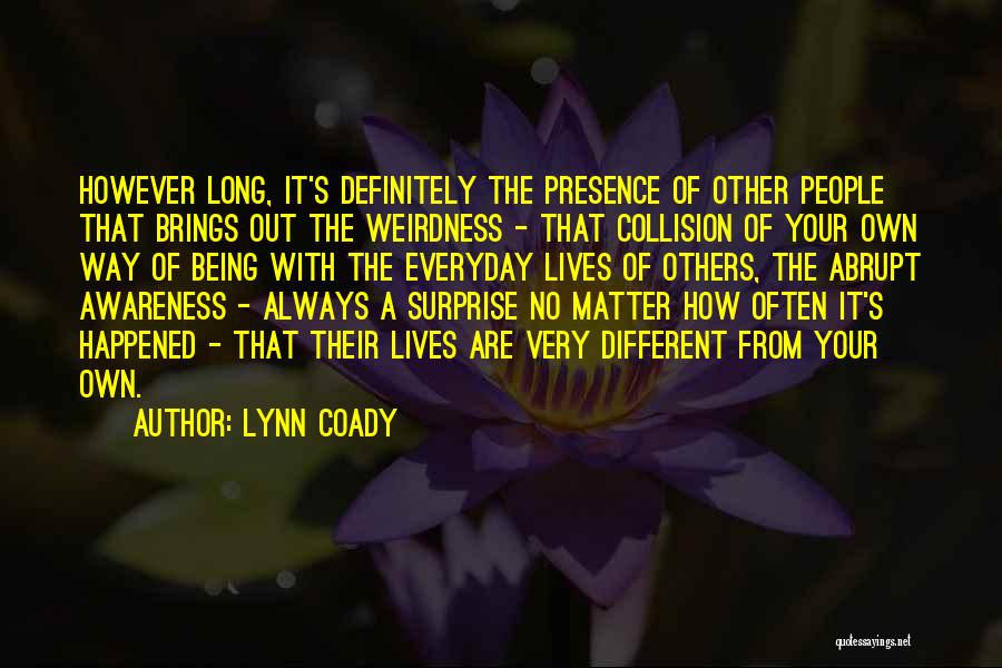 Your Own Way Quotes By Lynn Coady
