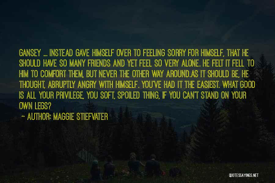 Your Own Way Quotes By Maggie Stiefvater