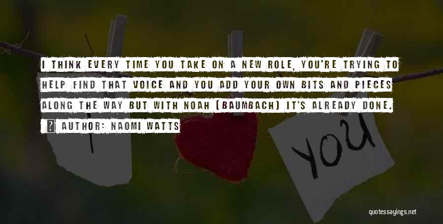 Your Own Way Quotes By Naomi Watts