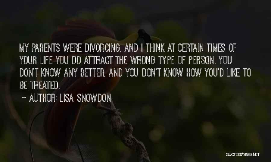 Your Parents Divorcing Quotes By Lisa Snowdon
