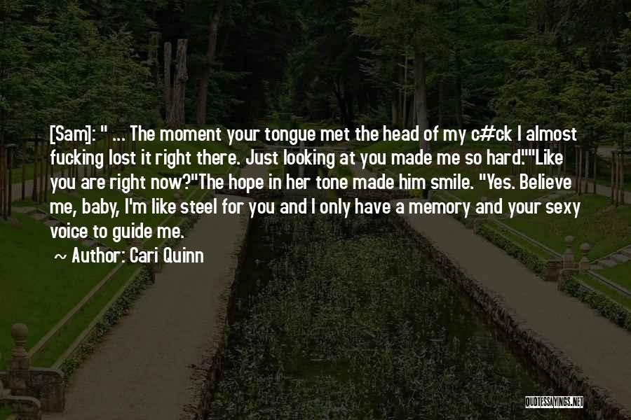 Your Smile Baby Quotes By Cari Quinn