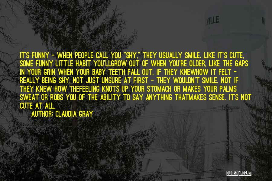 Your Smile Baby Quotes By Claudia Gray