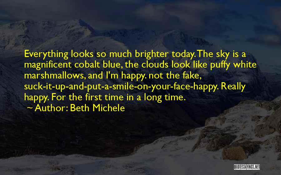 Your Smile Looks Quotes By Beth Michele