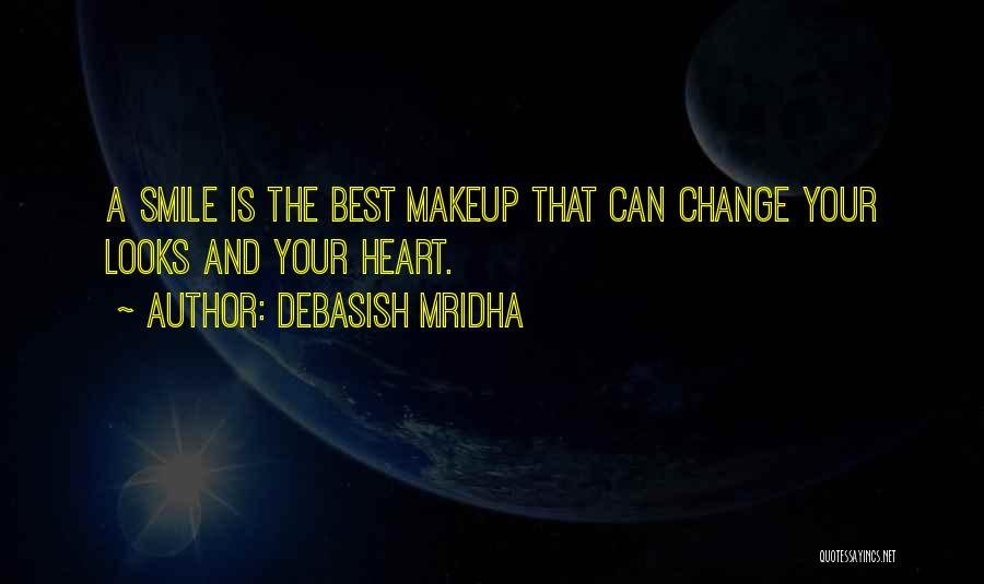 Your Smile Looks Quotes By Debasish Mridha