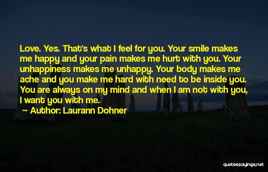 Your Smile Makes Me Happy Quotes By Laurann Dohner