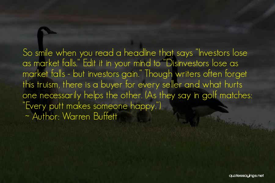 Your Smile Makes Me Happy Quotes By Warren Buffett