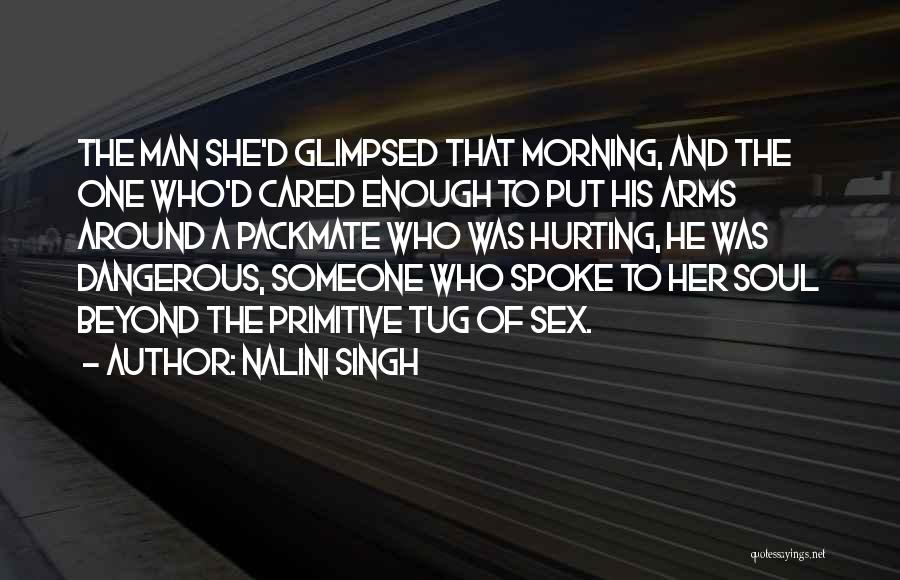 Your Soul Hurting Quotes By Nalini Singh