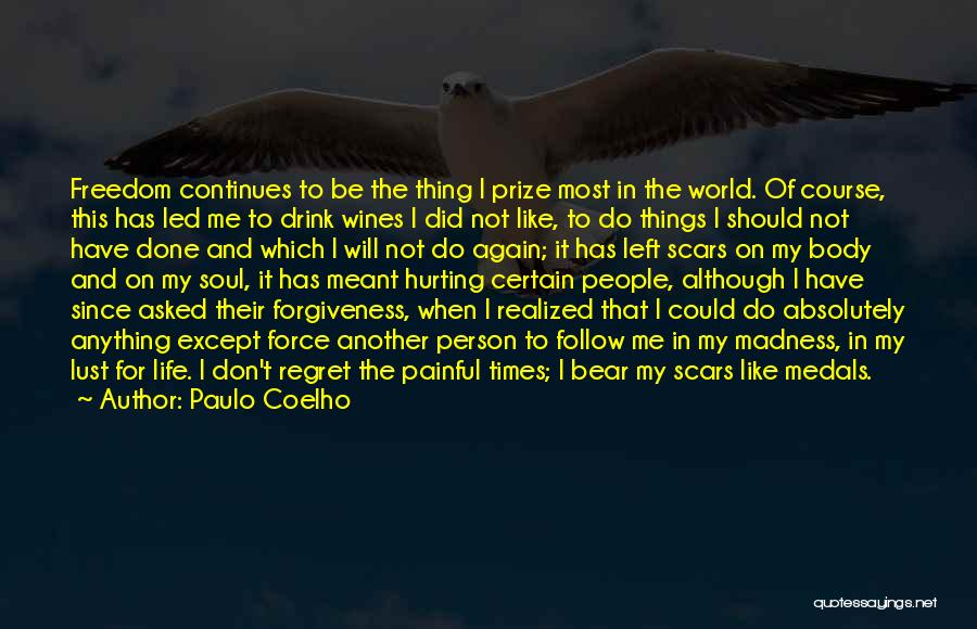 Your Soul Hurting Quotes By Paulo Coelho