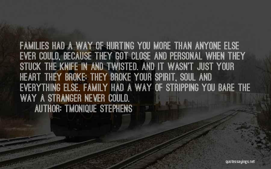 Your Soul Hurting Quotes By Tmonique Stephens