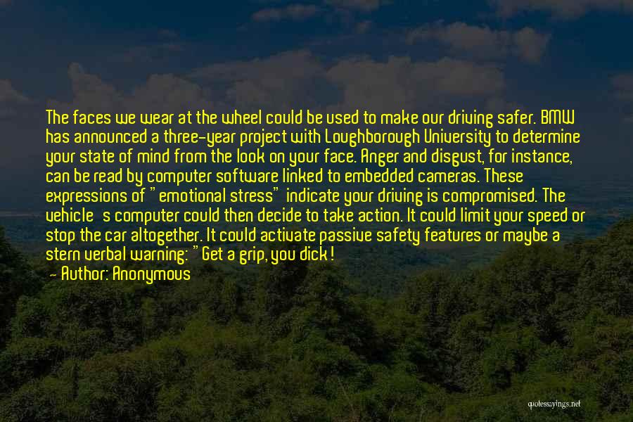 Your State Of Mind Quotes By Anonymous