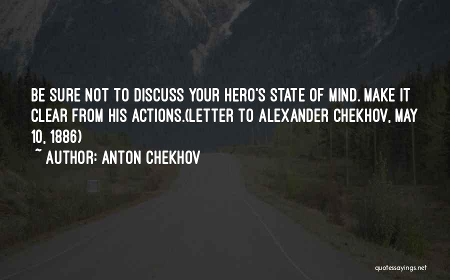 Your State Of Mind Quotes By Anton Chekhov
