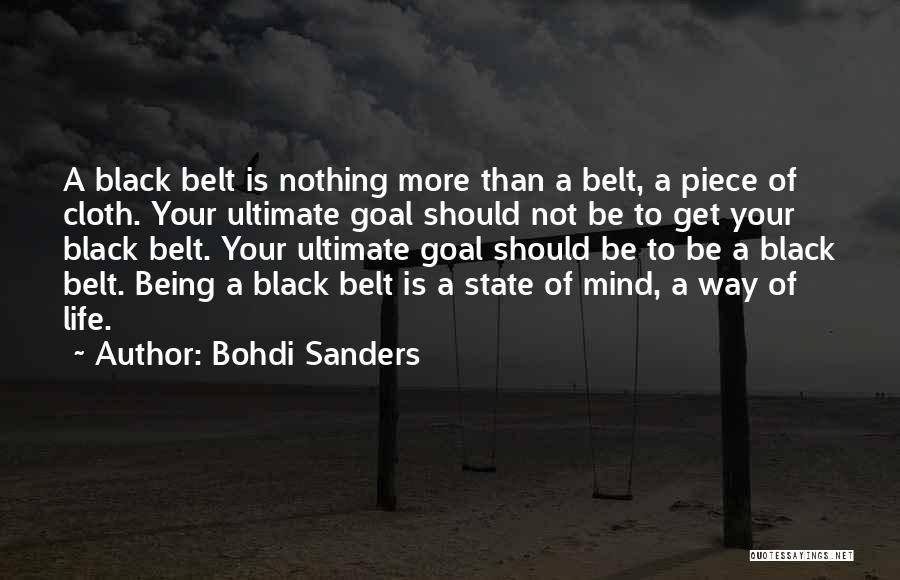 Your State Of Mind Quotes By Bohdi Sanders