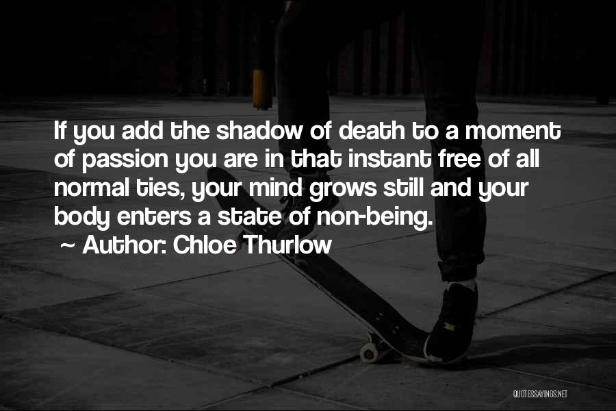 Your State Of Mind Quotes By Chloe Thurlow