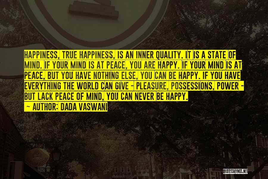 Your State Of Mind Quotes By Dada Vaswani