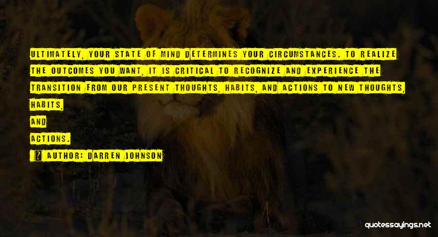 Your State Of Mind Quotes By Darren Johnson