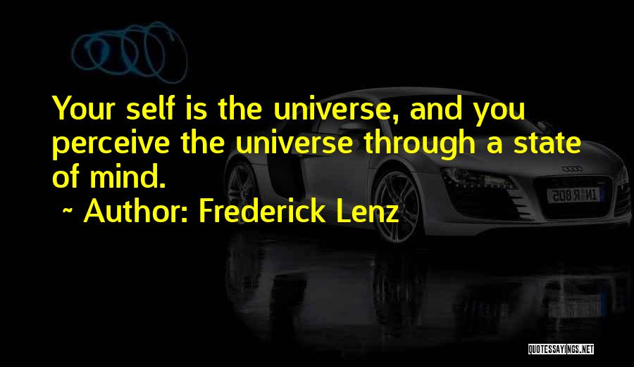 Your State Of Mind Quotes By Frederick Lenz