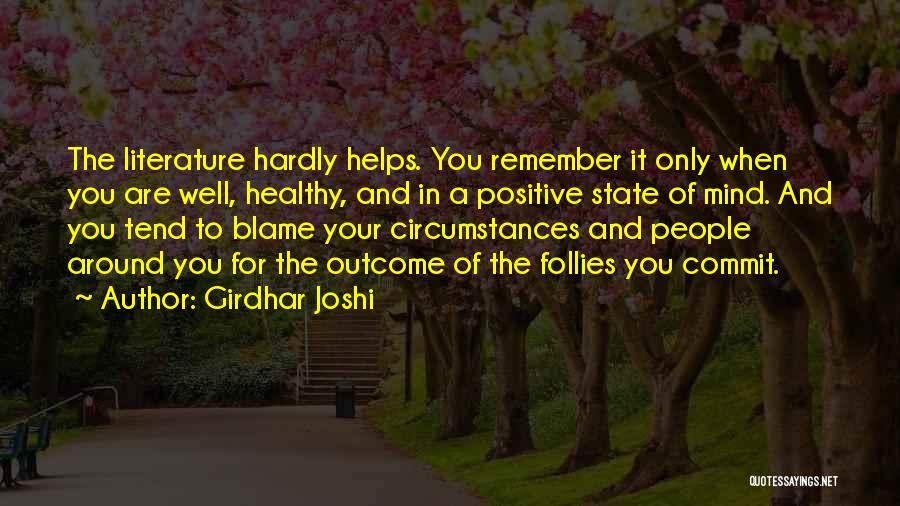 Your State Of Mind Quotes By Girdhar Joshi