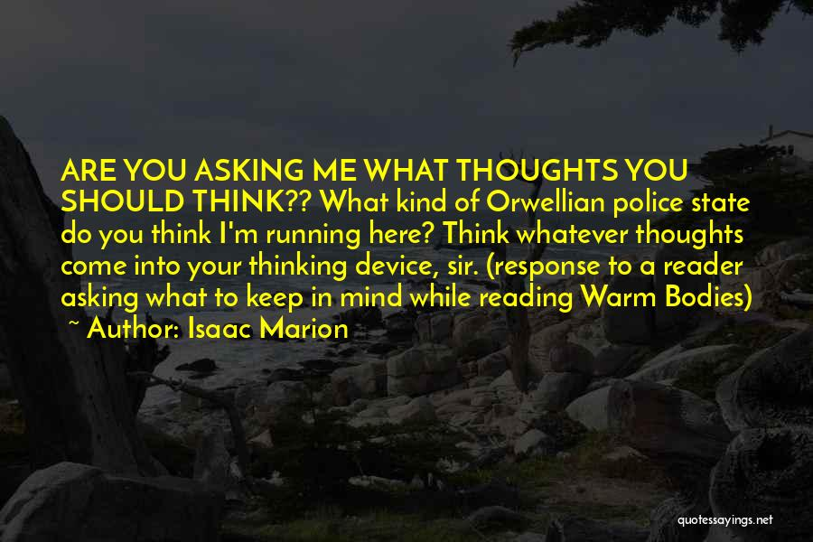 Your State Of Mind Quotes By Isaac Marion