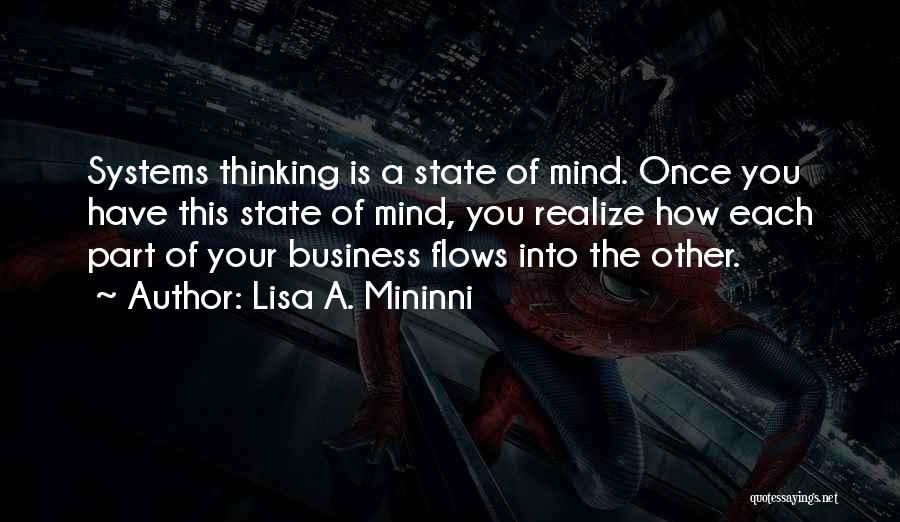 Your State Of Mind Quotes By Lisa A. Mininni